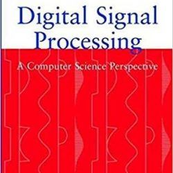 Digital Signal Processing . A computer science perspective_jonathan